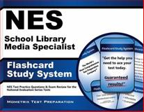 NES School Library Media Specialist Flashcard Study System : NES Test Practice Questions and Exam Review for the National Evaluation Series Tests, NES Exam Secrets Test Prep Team, 1627338586