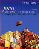 Java Software Structures : Designing and Using Data Structures, Lewis, John and Chase, Joseph, 0136078583