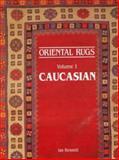 Oriental Rugs, Ian Bennett, 0902028588