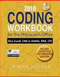2010 Coding Workbook for the Physician's Office, Covell, Alice, 1111128588