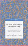 Shame and Pride in Narrative : Mexican Women's Language Experiences at the U. S. -Mexico Border, Relaño Pastor, Ana Maria, 1137348585