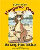 Kangaroo Tales - the Long Black Paddock, Robin Petty, 1470058588