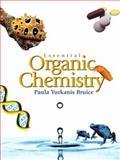 Essential Organic Chemistry, Bruice, Paula Yurkanis, 0131498584