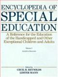 Encyclopedia of Special Education : Reference for the Education of the Handicapped and Other Exceptional Children and Adults, Elaine Fletcher-Janzen, Lester Mann, 0471828580