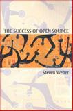 The Success of Open Source, Steven Weber, 0674018583