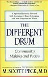 The Different Drum, M. Scott Peck, 0684848589