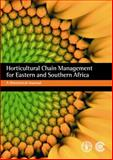 Horticultural Chain Management for Eastern and Southern Africa : A Theoretical Manual, Korsten, Lise and Njie, Divine, 0850928583