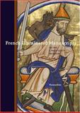 French Illuminated Manuscripts, Thomas Kren, 0892368586