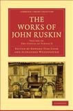 The Works of John Ruskin, Ruskin, John, 1108008585