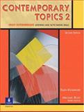Contemporary Topics 2 : High-Intermediate Listening and Note-Taking Skills, Kisslinger, Ellen, 0130948586