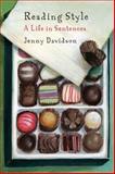 Reading Style : A Life in Sentences, Davidson, Jenny, 0231168586