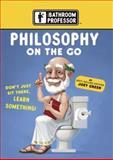 Philosophy on the Go, Joey Green, 0762428589