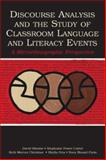 Discourse Analysis and the Study of Classroom Language and Literacy Events 9780805848588