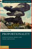 Proportionality : Constitutional Rights and their Limitations, Barak, Aharon, 1107008581