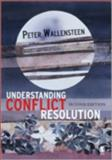 Understanding Conflict Resolution : War, Peace and the Global System, Wallensteen, Peter, 1412928583