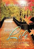Bringing Life to Completion, Edward Cell, 1468538586
