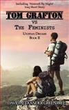 Tom Grafton vs the Feminists, David Greentree, 1496188586