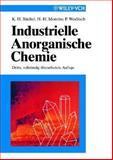 Industrielle Anorganische Chemie - Dritte, Vollstandig Uberarbeitete Auflage, Buchel, Karl Heinz and Moretto, Hans-Heinrich, 3527288589