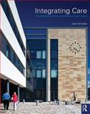 Community Healthcare Buildings : Planning and Design for Primary Care Facilities, de Syllas, Justin and Allan, John, 0415608589