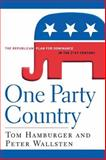 One Party Country, Peter Wallsten and Tom Hamburger, 0470128585