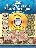 356 Art Nouveau Floral Designs, , 0486998584