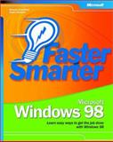 Faster Smarter Microsoft Windows 98, Crawford, Sharon and Gerend, Jason, 0735618585
