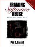 Framing Software Reuse : Lessons from the Real World, Bassett, Paul G., 013327859X