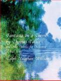 Fantasia on a Theme by Thomas Tallis and Other Works for Orchestra in Full Score, Ralph Vaughan Williams, 0486408590