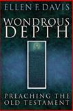 Wondrous Depth, Ellen F. Davis, 0664228593