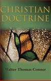 Christian Doctrine, Walter Thomas Conner, 0805418598