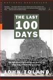 The Last 100 Days, John Toland and John Toland, 081296859X