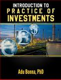 Introduction to Practice of Investments, Adu, Adu Bonna,, 1499348592