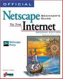 Official Netscape Beginner's Guide to the Internet, O'Hara, Shelley, 1566048591