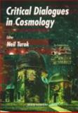 Critical Dialogues in Cosmology 9789810228590