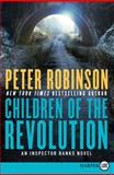 Children of the Revolution LP, Peter Robinson, 0062298593