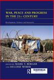 War Peace and Progress in the 21st Century : Development, Violence and Insecurity, , 0415588596
