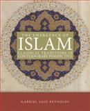 The Emergence of Islam, Gabriel Said Reynolds, 0800698592