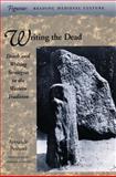 Writing the Dead, Armando Petrucci, 0804728593