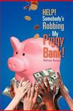 Help! Somebody's Robbing My Piggy Bank!, Ricky Holley, 1465368590