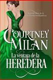 La Ventaja de la Heredera, Courtney Milan, 1500148598