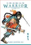 Shaman Warrior, Chung-Gi Pak, 1593078595