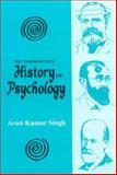 The Comprehensive History of Psychology, Arun K. Singh, 8120808592