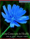 Core Concepts in Health 2004 Update with PowerWeb/OLC Bind-in Passcard, HealthQuest and Learning to Go Health 9780072878592