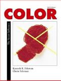 Color : The Secret Influence, Fehrman, Kenneth R. and Fehrman, Cherie, 0130358592