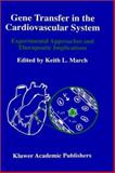 Gene Transfer in the Cardiovascular System : Experimental Approaches and Therapeutic Implications, , 0792398599