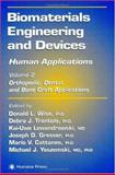 Biomaterials Engineering and Devices : Human Applications - Orthopedic, Dental, and Bone Graft Applications, Rick Delbridge, Lynda Gratton, Gerry Johnson, 0896038599