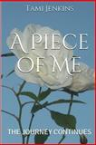 A Piece of Me, Tami Jenkins, 1495298590
