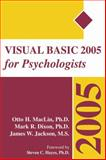 Visual Basic 2005 for Psychologists, MacLin, Otto H. and Dixon, Mark R., 1878978594