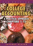 College Accounting 1-15 with Study Guide, Working Papers and Envelope Package, Slater, Jeffrey, 0131028596