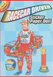 Racecar Driver Sticker Paper Doll, Steven James Petruccio, 0486478599
